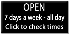 Open 7 days - all day - click to check times